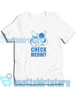 Check-Meowt-Shirt