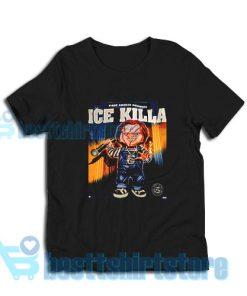 Chucky-Ice-Killa-Shirt