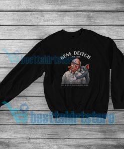Gene Deitch 1924 2020 Sweatshirt