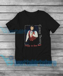 Vintage Conway Twitty Crazy In Love T-Shirt