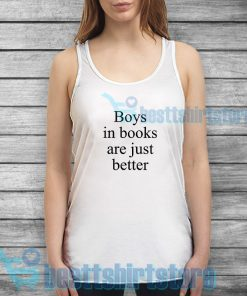 Boys In Books Are Just Better Tank Top Mens or Womens S-3XL