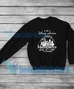 I am a Disney Princess Unless Sweatshirt Hogwarts Harry Potter S 5XL 247x296 - HOME