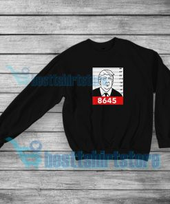 8645 Impeach Donald Trump Sweatshirt Mens or Womens S-3XL