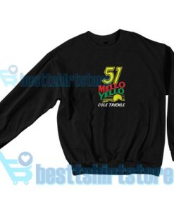 51 Mello Yello Sweatshirt Men And Women S-3XL