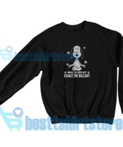 Snoopy Namaste Funny Sweatshirt Women and men S-3XL