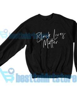 Funny BLM Sweatshirt George Floyd S-3XL