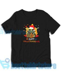 Baby Yoda Happy HalloThanksMas T-Shirt for Men's and Women S - 3XL