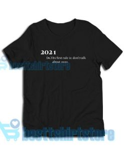 2021 Its First Rule T-Shirt for Men's and Women's S - 3XL