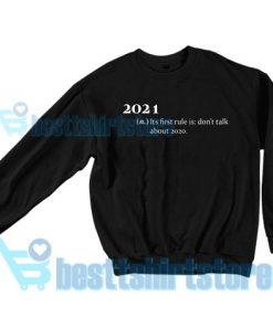 2021 Its First Rule Sweatshirt for Men's and Women's S - 3XL