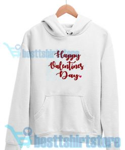 Funny Happy Valentines Day 2021 Hoodie S - 3XL