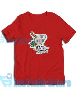 Christmas-Without-Coquito-T-Shirt