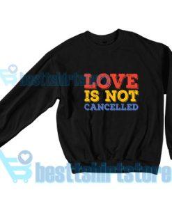 Love-Is-Not-Cancelled-Sweatshirt-Black
