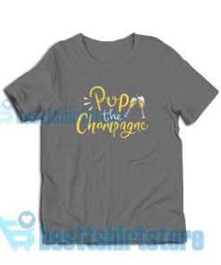 Pop-The-Champagne-T-Shirt