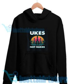 Ukes-Not-Nukes-Hoodie